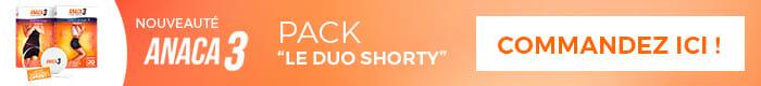 Acheter le Pack Le duo shorty Anaca3